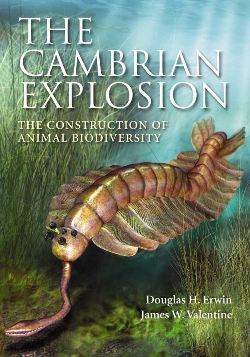 Erwin & Valentine The Cambrian Explosion
