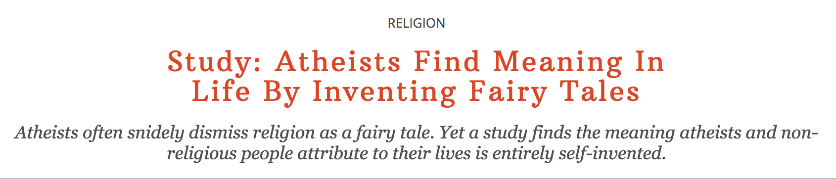 Snide believer says atheists make up fairy tales to find